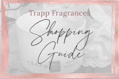Trapp Fragrances Shopping Guide