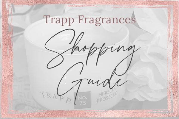 Trapp Fragrances Shopping Guide